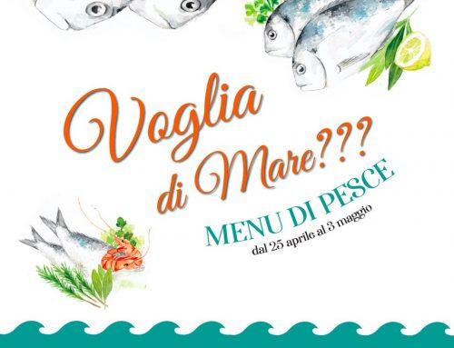 Voglia di mare, menu di pesce. Dal 25 aprile al 3 maggio